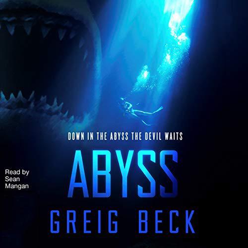 Abyss - Fathomless book 2 - Greig Beck