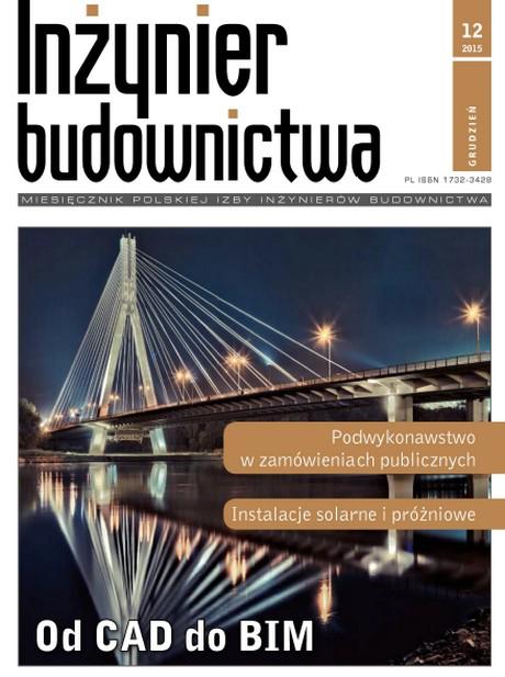 Inżynier Budownictwa 12/2015