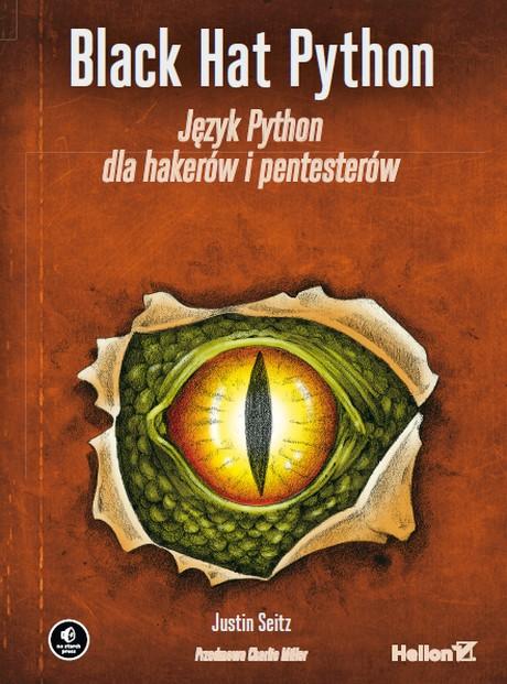 Black Hat Python - Język Python dla hakerów i pentesterów.