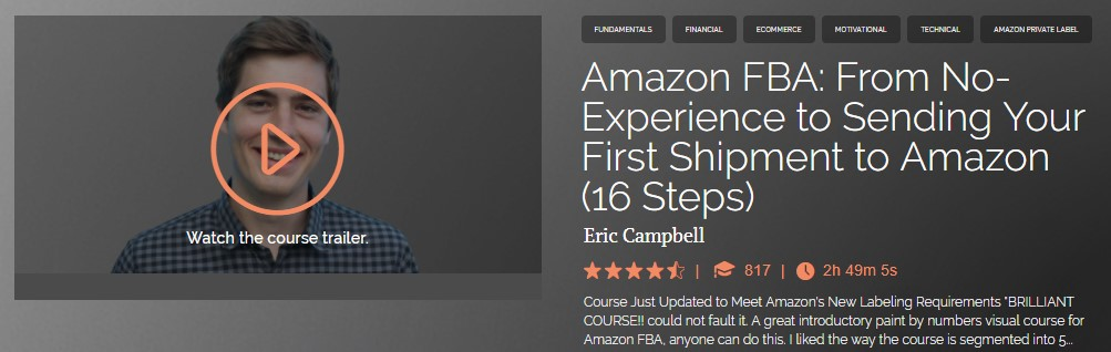Eric Campbell - Amazon FBA From No-Experience to Sending Your First Shipment to Amazon