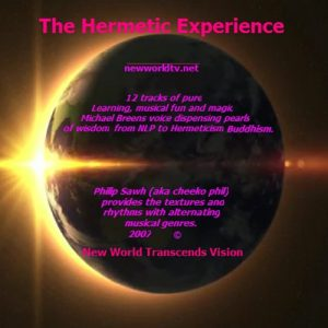 Michael Breen - The Hermetic Experience