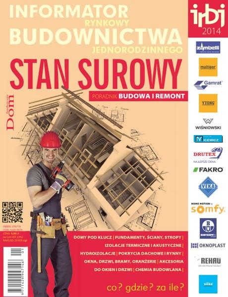 Informator Rynkowy Budownictwa Jednorodzinnego - Stan Surowy 2014