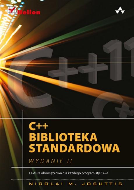C++ 11 - Biblioteka Standardowa - Podręcznik Programisty C++ ! - Wydanie II
