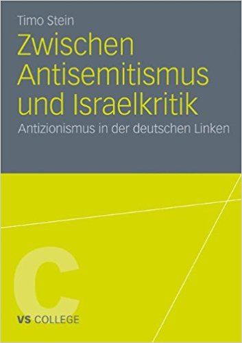 Stein, Timo - Zwischen Antisemitismus und Israelkritik