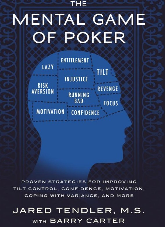 The Mental Game of Poker: Proven Strategies