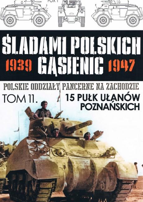 Śladami Polskich Gąsienic 1939-1947 - Tom 11