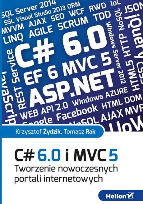 C# 6.0 i MVC 5 - Tworzenie nowoczesnych portali internetowych