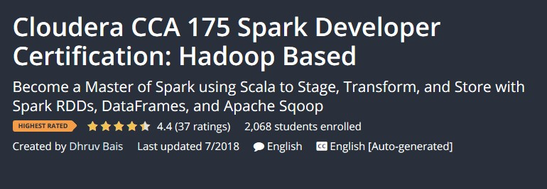 Cloudera CCA 175 Spark Developer Certification: Hadoop Based