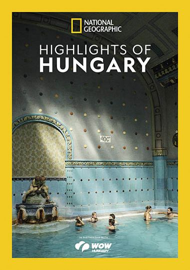 National Geographic UK – Highlights of Hungary