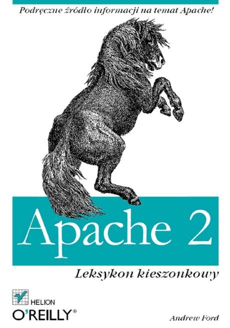 Apache 2 - Leksykon Kieszonkowy - Andrew Ford