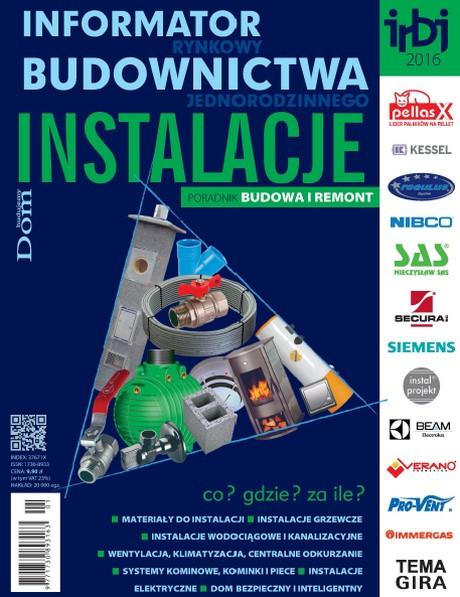 Informator Rynkowy Budownictwa Jednorodzinnego - Instalacje 2016