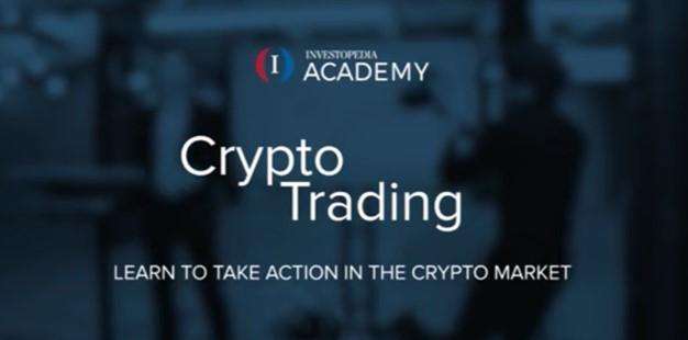 Investopedia Academy - Crypto Trading