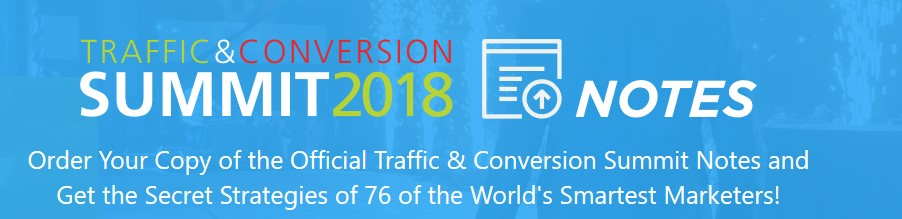 Traffic & Conversion Summit 2018 Notess