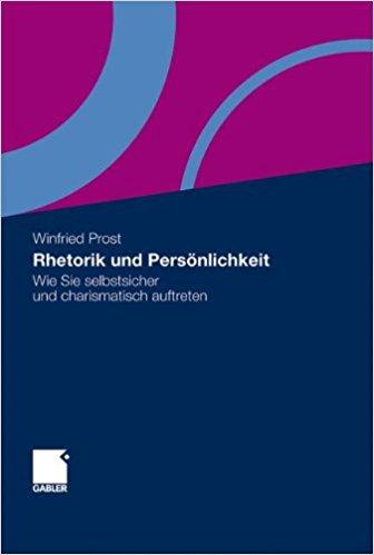 Prost, Winfried - Rhetorik und Persönlichkeit