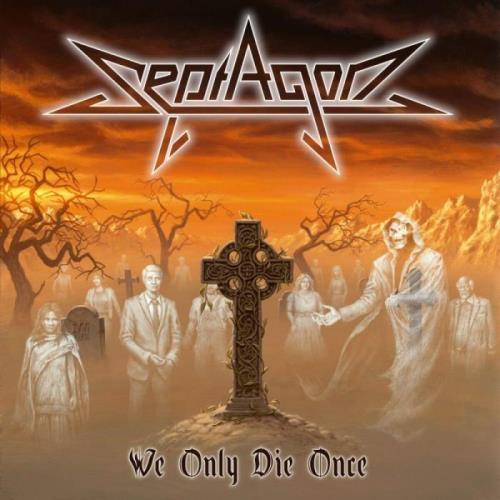 Septagon — We Only Die Once (2021)