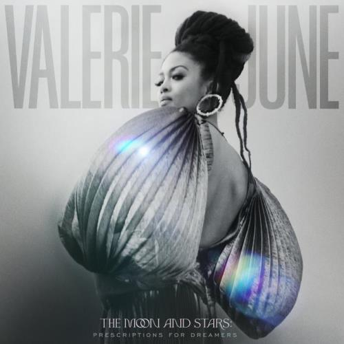 Valerie June — The Moon And Stars: Prescriptions For Dreamers (2021)