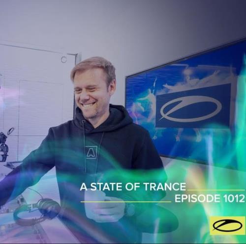 Armin van Buuren — A State Of Trance 1012 (2021-04-15)