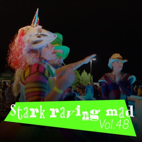 Stark Raving Mad, Vol. 48 (2021)