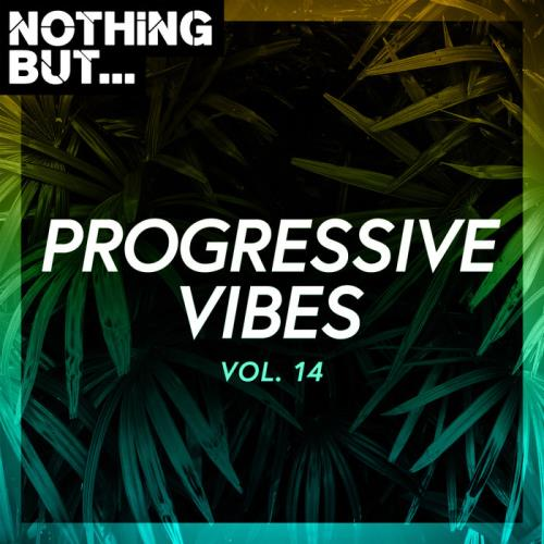 Nothing But... Progressive Vibes Vol 14 (2021)