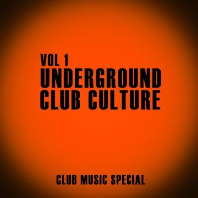 Underground Club Culture, Vol. 1 (2021) (MP3)