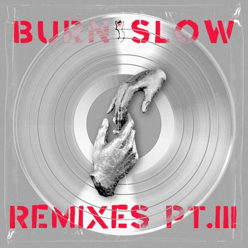Chris Liebing Feat Miles Cooper Seaton — Burn Slow Remixes Part III (2021)