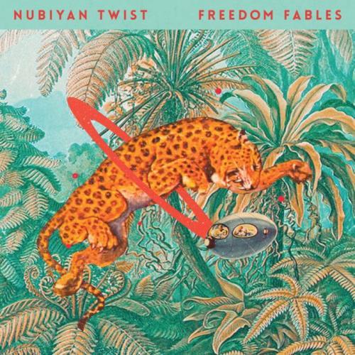Nubiyan Twist — Freedom Fables (2021)