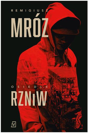 Remigiusz Mróz - Osiedle RZNiW - SUPERPRODUKCJA [audiobook PL]