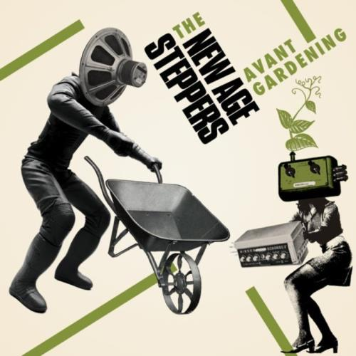 New Age Steppers — Avant Gardening (2021)