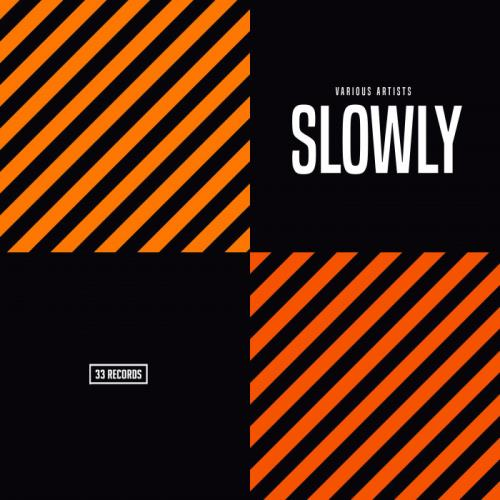 33 Records - Slowly (2021)