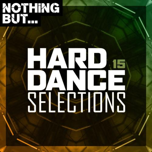 Nothing But... Hard Dance Selections Vol 15 (2021)