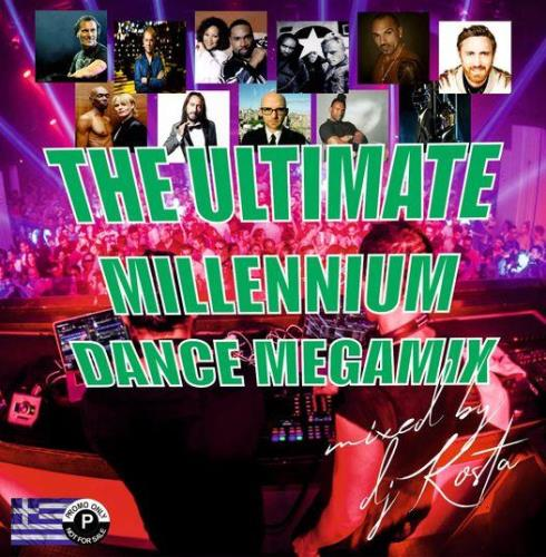 The Ultimate Millenium Dance Megamix (Mixed By DJ Kosta) (2021)