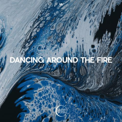 Dancing Around The Fire (2021)