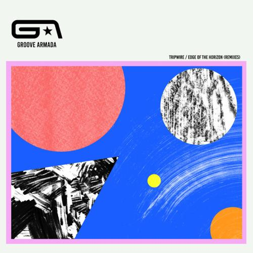 Groove Armada — Tripwire / Edge Of The Horizon (Remixes) (2021)