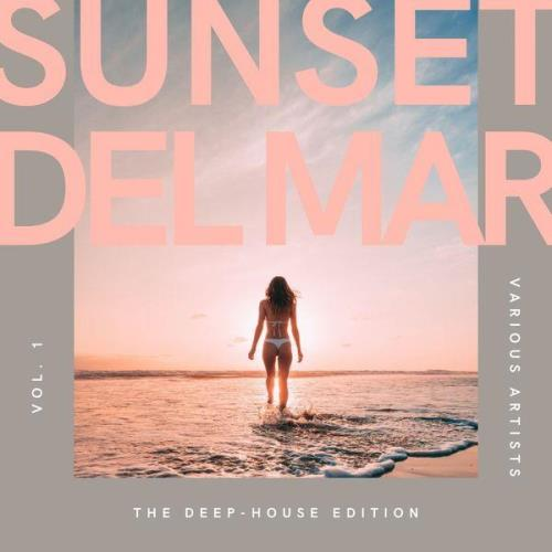 Sunset Del Mar (The Deep-House Edition), Vol. 1 (2021)
