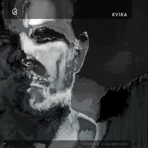 Valgeir Sigurdsson — Kvika (2021)
