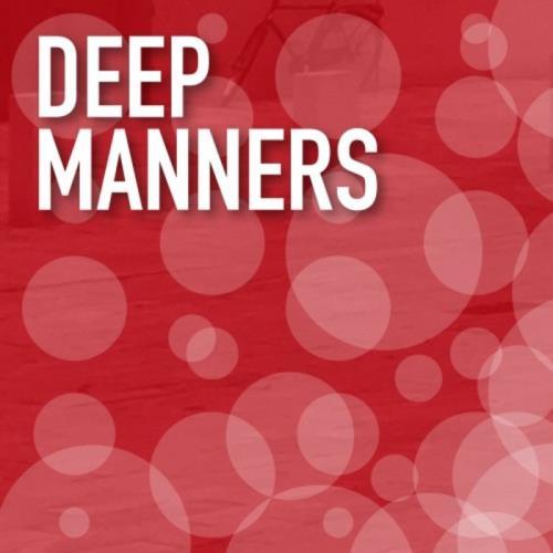 Deep Manners (2021)