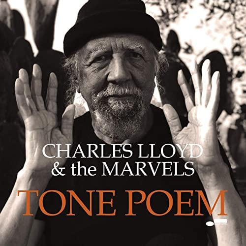 Charles Lloyd & The Marvels — Tone Poem (2021)