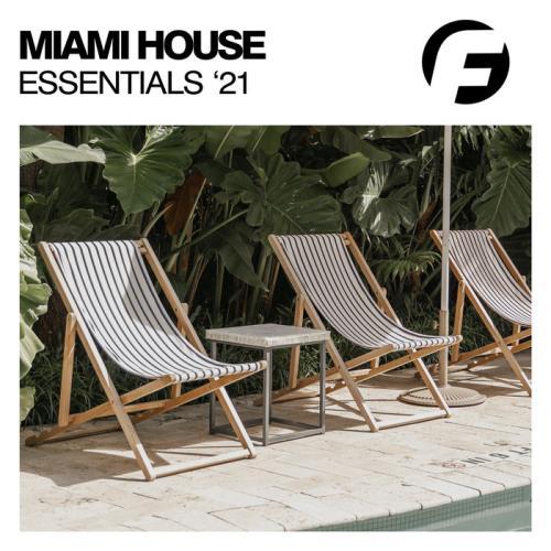 Miami House Essentials '21 (2021)
