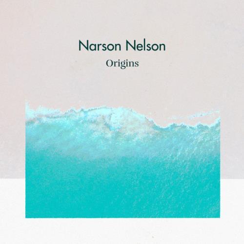 Narson Nelson — Origins (2021)