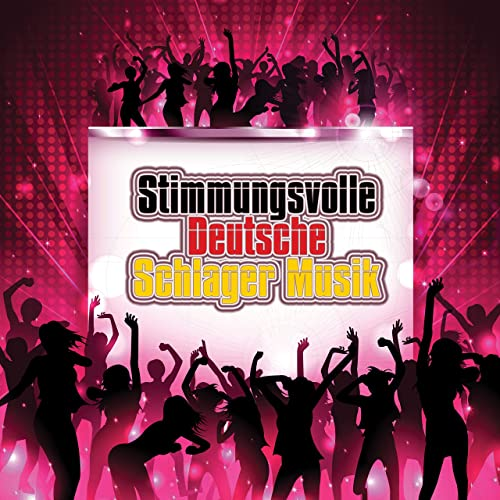 Stimmungsvolle Deutsche Schlager Musik (2021)