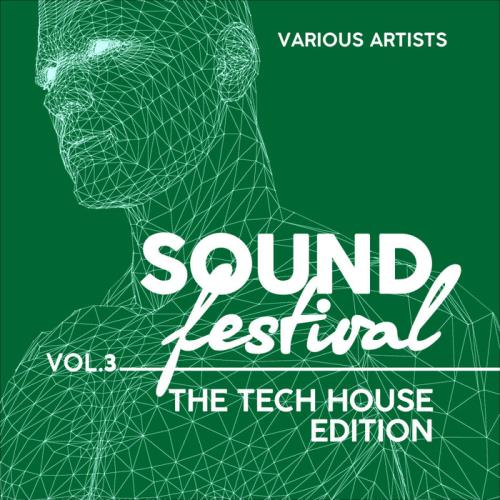 Sound Festival (The Tech House Edition), Vol. 3 (2021)