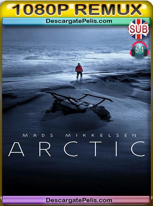 Arctic 2018 BDRemux Subtitulado