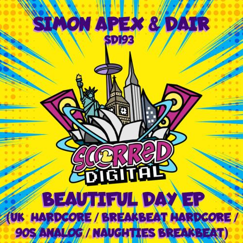 Simon Apex & Dair — Beautiful Day EP (2021)