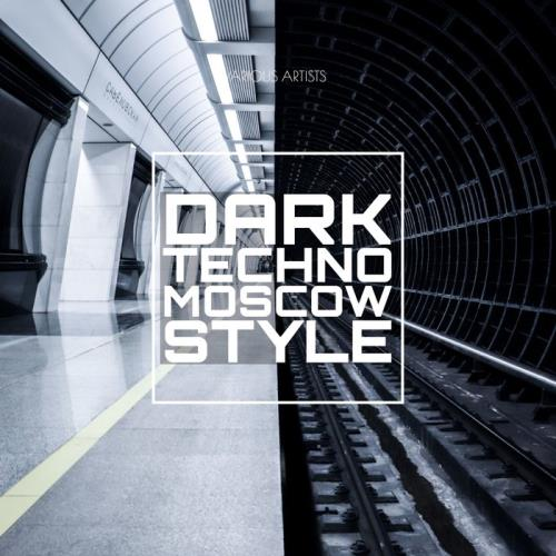 Dark Techno Moscow Style (2021)