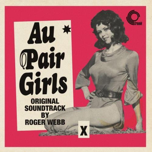 Roger Webb — Au Pair Girls (2021)
