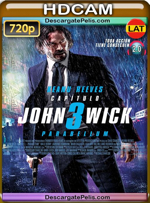John Wick 3. Parabellum 2019 720p HDCAM Latino – Inglés
