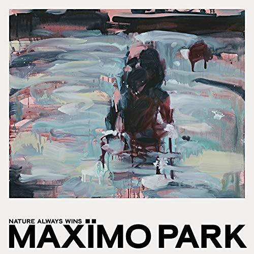 Maximo Park — Nature Always Wins (2021)