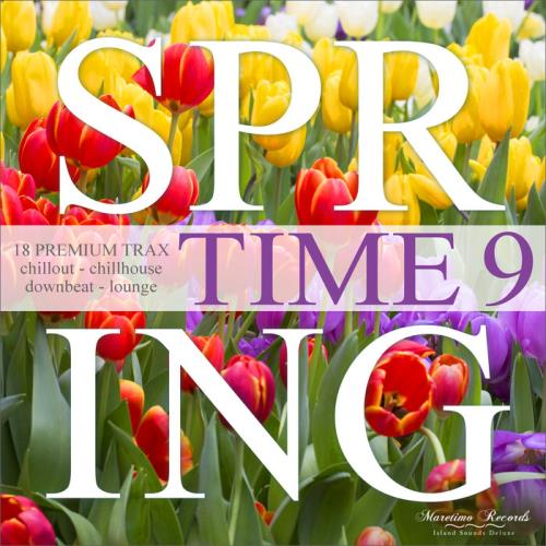 Spring Time Vol 9 - 18 Premium Trax: Chillout, Chillhouse, Downbeat, Lounge (2021)