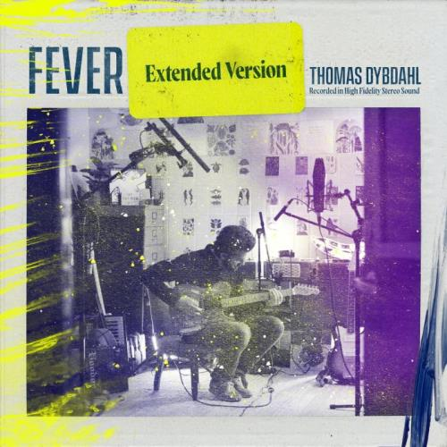 Thomas Dybdahl — Fever (Extended Version) (2021)