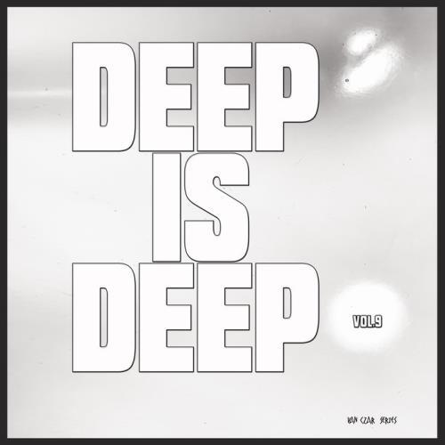 Deep Is Deep, Vol. 9 (2021)